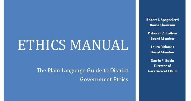 Ethics Manual: The Plain Language Guide to District Government Ethics